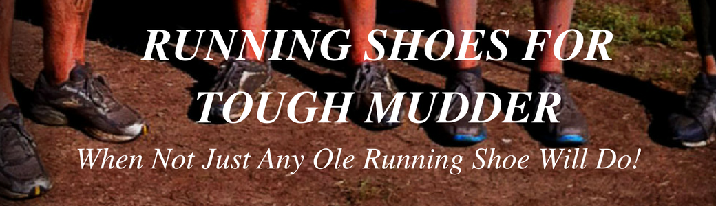 Shoes For Tough Mudder